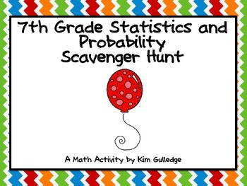 7th Grade Statistics & Probability Scavenger Hunt - Common