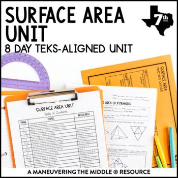 7th Grade Surface Area Unit: TEKS 7.9C, 7.9D
