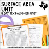 Surface Area Unit: 7th Grade Math TEKS 7.9C, 7.9D