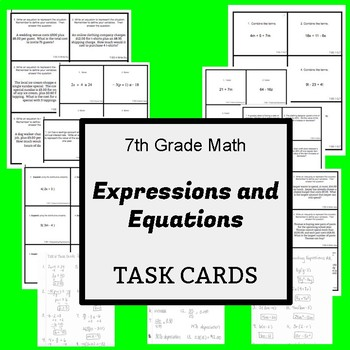 7th Grade Task Cards:  Expressions and Equations - CCSS Aligned