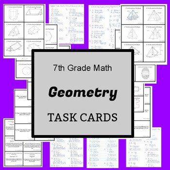 7th Grade Task Cards: Geometry - CCSS Aligned