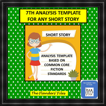 7th Grade Template for Common Core Standards Analysis of a Short Story