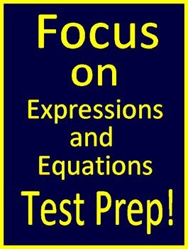 7th Grade Math Test Prep: Expressions + Equations Standardized Testing Practice