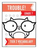 7th Grade Tier 2 Vocabulary Trouble