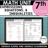 7th Grade Expressions Equations and Inequalities Math Unit Using Google