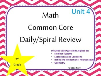 7th Grade Unit Four Spiral Common Core Daily Review for Interactive Boards