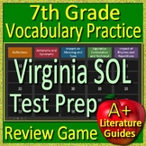 7th Grade Virginia SOL Reading Test Prep Vocabulary Practice Review Game