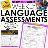 7th Grade Weekly Language Assessments Grammar Quizzes Editable