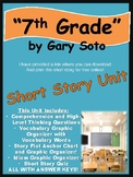 7th Grade by Gary Soto- Short Story Unit!