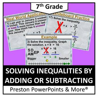 (7th) Inequalities by Adding or Subtracting in a PowerPoint Presentation
