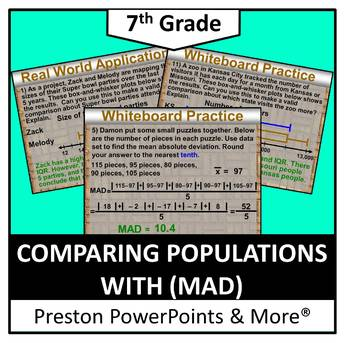 (7th) Comparing Populations with (MAD) in a PowerPoint Presentation