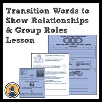 7th ELA: Using Transition Words & Group Roles and Responsibilities