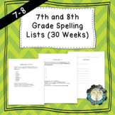 7th and 8th Grade Spelling Lists (30 Weeks)- EDITABLE