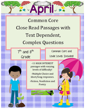 April 7th - Common Core Close Read & Comprehension Passages w/Complex Questions