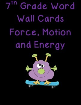 7th grade Force, Motion, and Energy Word Wall Cards