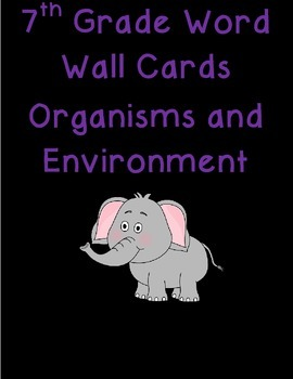 7th grade Organisms and Environment Word Wall Cards