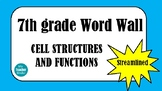 7th grade Word Wall - Cell Structures and Functions