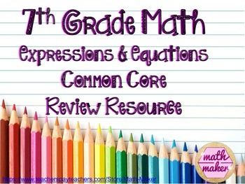 7th grd math Equations & Inequalities Multiple Choice, Short & Extended Response