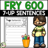 Fry Sight Words 7-up Sentence Writing Using First 600 Fry Words