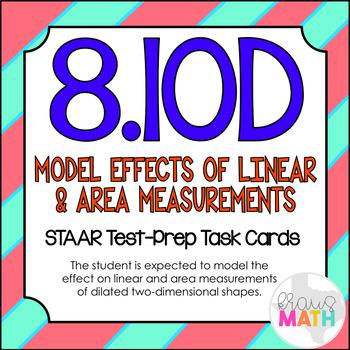 8.10D: Dilating 2D Shapes STAAR Test-Prep Task Cards (GRADE 8)