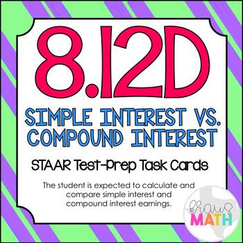 8.12D: Simple & Compound Interest STAAR Test-Prep Task Car