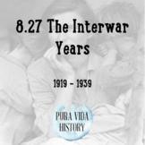 8.27 The Interwar Years (1919 - 1939)