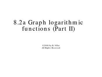 8-2a Graph logarithmic functions