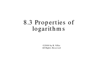 8-3 Properties of logarithms