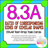 8.3A: Ratios of Similar Figures & Dilations STAAR EOC Test-Prep Task Cards