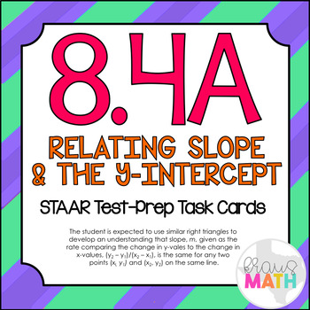8.4A: Similar Right Triangles: Slope: STAAR Test-Prep Task Cards! (GRADE 8)