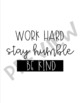 """8.5 x 11 Inch Planner Cover """"Work Hard. Stay Humble. Be Kind."""""""