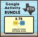TEKS 8.7B ✩ Lateral & Total Surface Area ✩ Google Sheets & Slides BUNDLE