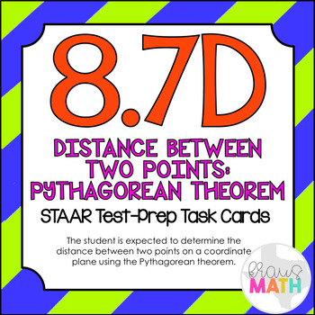 8.7D: Distance Between Two Points on a Grid STAAR Test-Prep Task Cards (GRADE 8)