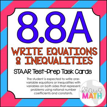 8.8A: Writing Equations & Inequalities STAAR Test-Prep Tas