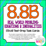 8.8B: Write Real-World Problems From Equations STAAR Test Prep Task Cards