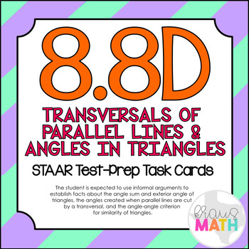 8.8D: Transversals & Angles in Triangles STAAR Test Prep Task Cards