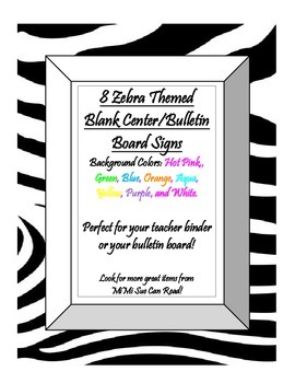 8 Blank Center/Wall/Bulletin Board Signs (Zebra Multi-Color Themed)