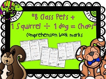8 Class Pets: Comprehension Bookmarks