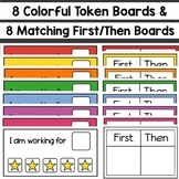 8 Colorful Token Boards & 8 Matching First/Then Boards