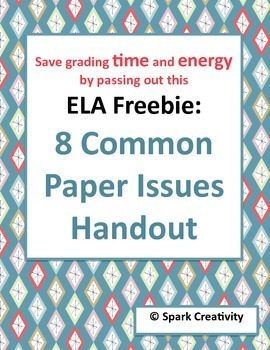 8 Common Formal Paper Issues Handout: HUGE TIME SAVER for ELA Teachers