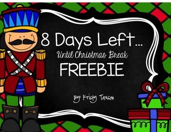 8 days left until christmas break freebie