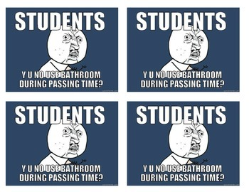 Back to School Meme Hall & Bathroom Passes - Funny & Sarcastic!