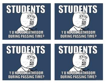 Back to School Funny Meme Hall & Bathroom Passes {Set #1}