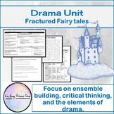 8 Drama Unit - Fairytales