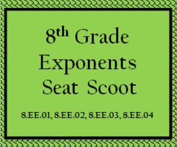 8.EE.01, 8.EE.02, 8.EE.03, 8.EE.04 Seat Scoot