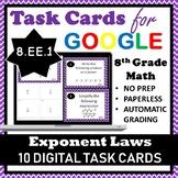 8.EE.1 Digital Task Cards, Exponent Laws Google Task Cards