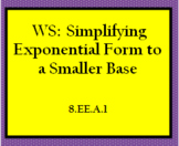 8.EE.1 WS: Simplifying with exponents and unlike bases.