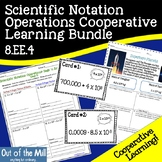 8.EE.4 Scientific Notation Operations Cooperative Learning Bundle
