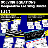 8.EE.7 Solving Equations: Cooperative Learning Bundle
