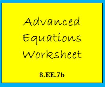 8.EE.7b Advanced Equations Worksheet